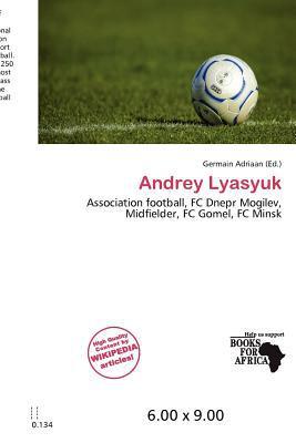 Andrey Lyasyuk written by Germain Adriaan