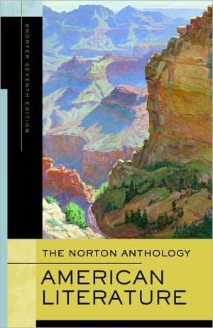 The Norton Anthology of American Literature, Shorter Seventh Edition, One-Volume Paperback written by Wayne Franklin