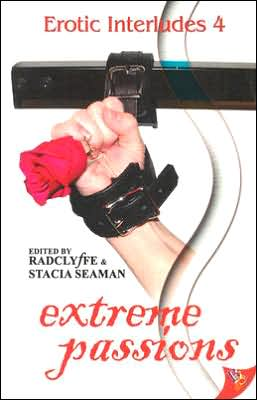 Erotic Interludes 4: Extreme Passions book written by Radclyffe