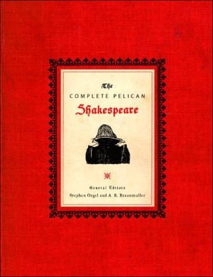The Complete Pelican Shakespeare book written by William Shakespeare