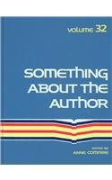 Something about the Author, Vol. 32 written by Anne Commrie