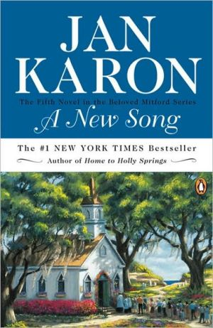 A New Song (Mitford Series #5) book written by Jan Karon