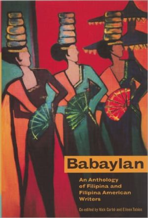 Babaylan: An Anthology of Filipina and Filipina-American Writers written by Nick Carbo