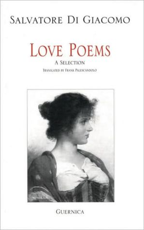 Love Poems: A Selection, Vol. 79 book written by Frank Palescandolo