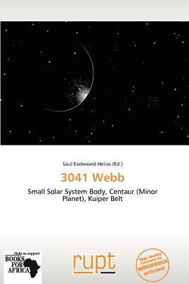 3041 Webb written by Saul Eadweard Helias
