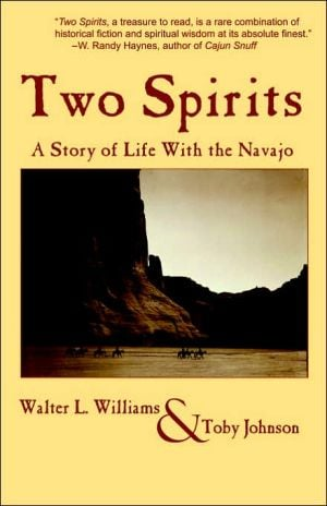 Two Spirits: A Story of Life with the Navajo book written by Walter L. Williams