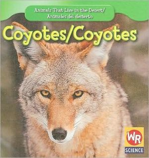 Coyotes/Coyotes book written by JoAnn Early Macken