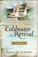 Coldwater Revival book written by Nancy Jenkins