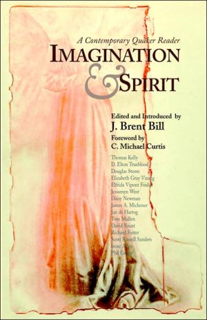 Imagination And Spirit book written by J. Brent Bill