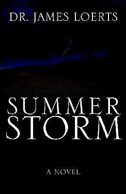 Summer Storm book written by James Loerts