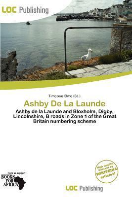 Ashby de La Launde written by Timoteus Elmo