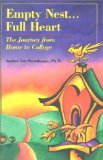 Empty Nest...Full Heart: The Journey from Home to College book written by Andrea Van Steenhouse