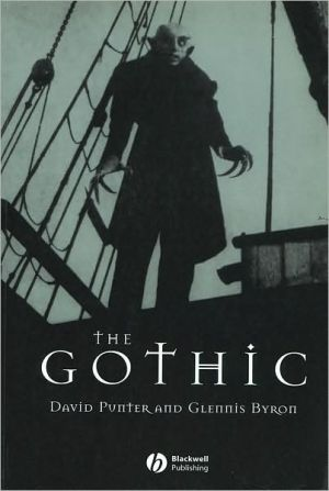 The Gothic (Guides to Literature Series) book written by David Punter