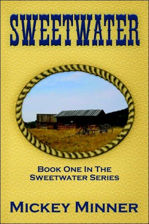 Sweetwater book written by Mickey Minner
