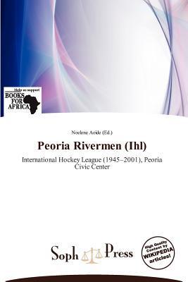 Peoria Rivermen (Ihl) written by Noelene Aoide