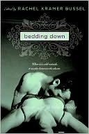 Bedding Down: A Collection of Winter Erotica book written by Rachel Kramer Bussel