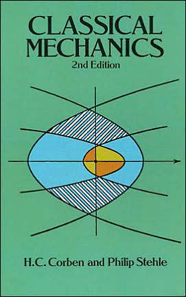 Classical Mechanics book written by H. C. Corben
