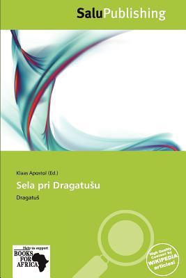 Sela Pri Dragatu U written by Klaas Apostol