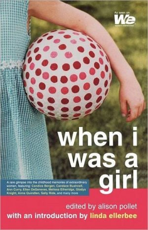 When I Was A Girl book written by Alison Pollet