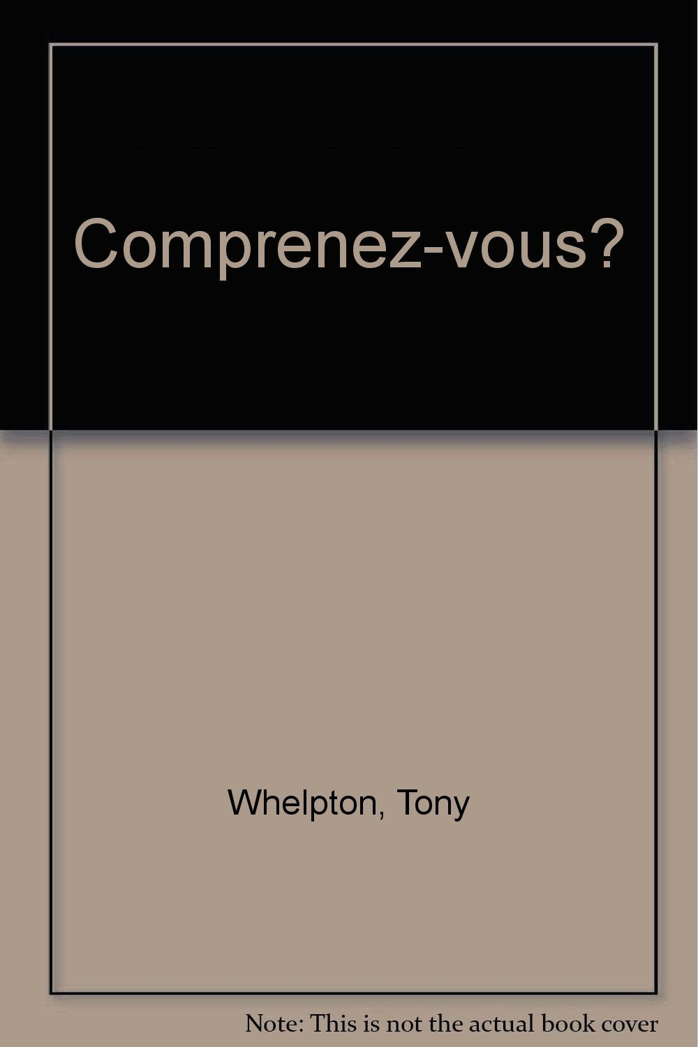 Comprenez-vous? written by