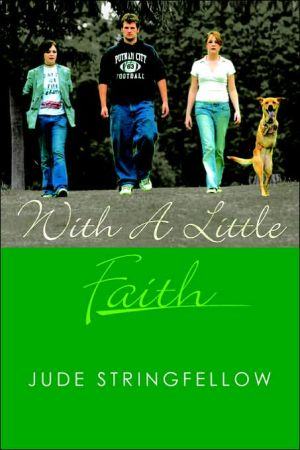 With a Little Faith book written by Jude Stringfellow