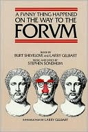 A Funny Thing Happened on the Way to the Forum: A Musical Comedy Based on the Plays of Plautus book written by Stephen Sondheim