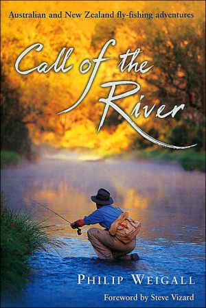 Call of the River book written by Phillip Weigall