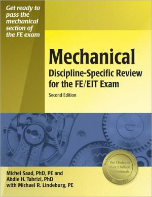 Mechanical Discipline-Specific Review for the FE/EIT Exam book written by Michel Saad PhD, PE