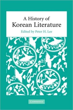 A History of Korean Literature written by Peter H. Lee