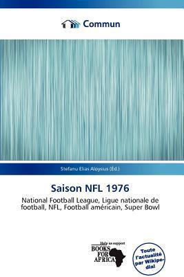 Saison NFL 1976 written by Stefanu Elias Aloysius