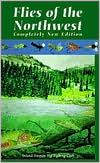 Flies of the Northwest book written by Fenton Roskelley