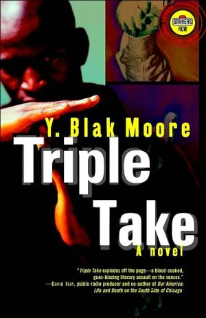 Triple Take book written by Y. Blak Moore