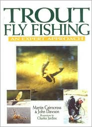 Trout Fly Fishing book written by Martin Cairncross