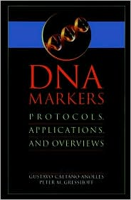 DNA Markers: Protocols, Applications, and Overviews book written by Gustavo Caetano-Anolles