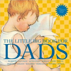 The Little Big Book for Dads, Revised Edition written by Lena Tabori