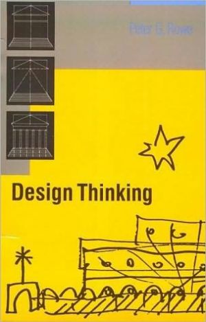 Design Thinking book written by Peter G. Rowe