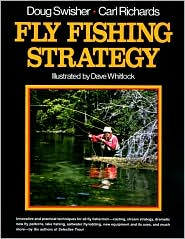 Fly Fishing Strategy book written by Doug Swisher