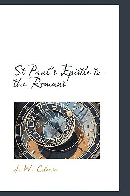 St Paul's Epistle to the Romans book written by Colenso, J. W.
