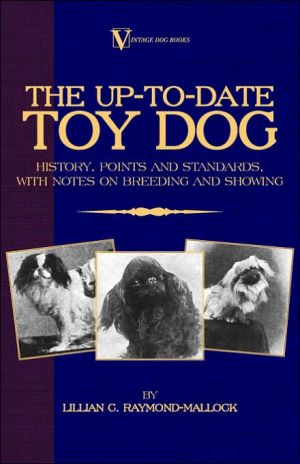 The Up-To-Date Toy Dog book written by Lillian C. Raymond-Mallock