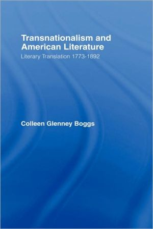 Transnationalism and American Literature book written by Colleen Glenney Boggs