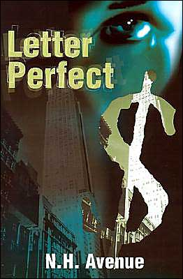 Letter Perfect book written by N. H. Avenue