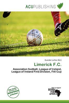 Limerick F.C. written by Evander Luther