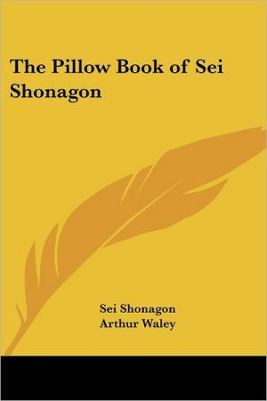 Pillow Book of Sei Shonagon book written by Sei Shonagon