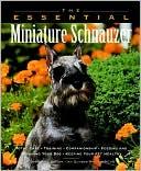 Essential Miniature Schnauzer book written by Howell Book House