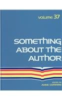 Something about the Author, Vol. 37 written by Anne Commrie