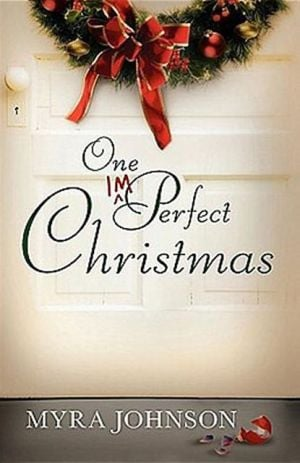 One Imperfect Christmas book written by Myra Johnson