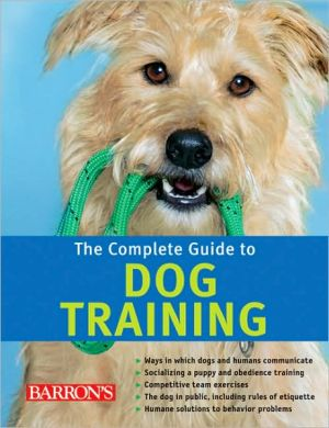 Complete Guide to Dog Training book written by Katharina Schlegl-Kofler