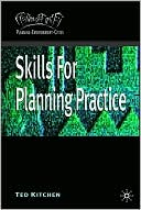 Skills for Planning Practice book written by Ted Kitchen