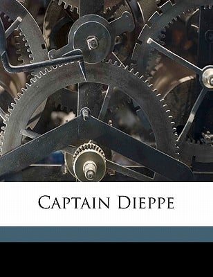 Captain Dieppe book written by Hope, Anthony