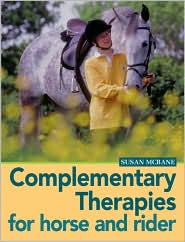 Complementary Therapies for Horse and Rider book written by Susan McBane, Caroline Davis
